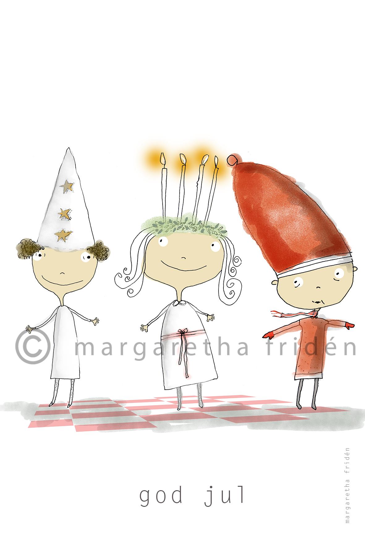 Stjärngosse, Lucia och Tomte-Margaretha Fridén